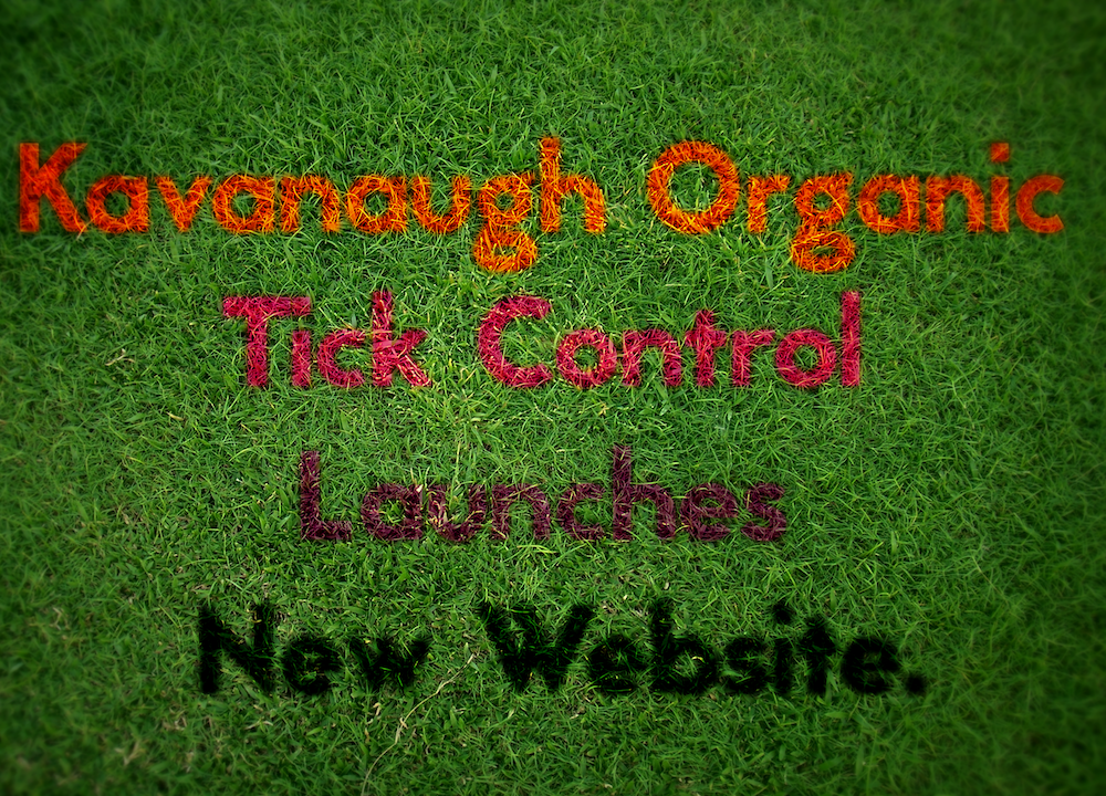 Kavanaugh Organic Tick Control Launches New Website